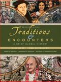 Traditions and Encounters : A Brief Global History, Bentley, Jerry and Salter, Heather Streets, 007728643X