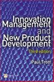 Innovation Management and New Product Development, Trott, Paul, 0273686437