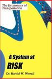 A System at Risk