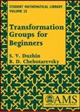 Transformation Groups for Beginners, Duzhin, S. V. and Chebotarevsky, B. D., 0821836439