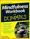 Mindfulness Workbook for Dummies, Shamash Alidina and Joelle Jane Marshall, 1118456432
