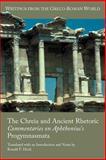The Chreia and Ancient Rhetoric : Commentaries on Aphthonius's Progymnasmata, Hock, Ronald F., 1589836448