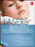 Lasers and Related Technologies in Dermatology, Geronemus, Roy, 0071746447