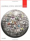 Global Civil Society 2001, Centre for Civil Society and the Centre for the Study of Global Governance Staff, 0199246440