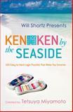 KenKen by the Seaside, Tetsuya Miyamoto and Will Shortz, 0312546440