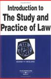 Introduction to the Study and Practice of Law in a Nutshell, Hegland, Kenney F., 031414644X