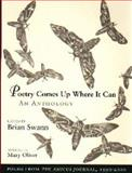 "Poetry Comes up Where It Can : Poems from ""The Amicus Journal,"" 1990-2000, Swann, Brian, 0874806445"