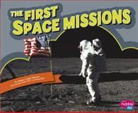 The First Space Missions, Megan Cooley Peterson, 1491406445