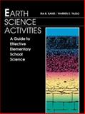 Earth Science Activities : A Guide to Effective Elementary School Science Teaching, Kanis, Ira B. and Yasso, Warren E., 020516644X