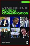 An Introduction to Political Communication, McNair, Brian, 0415596440