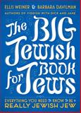 The Big Jewish Book for Jews, Ellis Weiner and Barbara Davilman, 0452296447