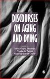 Discourses on Aging and Dying, , 0761936440