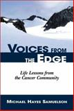 Voices from the Edge, Michael Hayes Samuelson, 1563526441