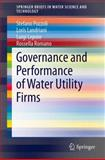 Governance and Performance of Water Utility Firms, Pozzoli, Stefano and Landriani, Loris, 3319026445