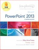 Exploring : Microsoft PowerPoint 2013, Comprehensive, Rutledge, Amy and Dodson, Sallie, 013340644X