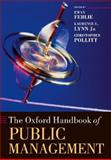 The Oxford Handbook of Public Management, Ewan Ferlie, 019922644X