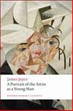 A Portrait of the Artist As a Young Man, James Joyce, 0199536449
