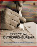Effectual Entrepreneurship, Read, Stuart and Sarasvathy, Saras, 0415586445