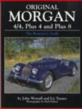 Original Morgan 4/4, Plus 4 and Plus 8, Nigel Worrell, 0760316449
