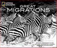 Great Migrations, K. M. Kostyal, 1426206445