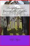 Truthfully,yours: Growing Older Together, R. G. Myers, 1479156442