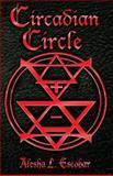 Circadian Circle, Alesha Escobar, 1493776444
