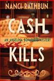 Cash Kills, Nanci Rathbun, 1939816440