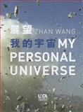 Zhan Wang: My Personal Universe, Michelle Woo, 9881506441