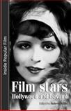 Film Stars : Hollywood and Beyond, Willis, Andrew, 0719056446