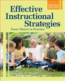 Effective Instructional Strategies : From Theory to Practice, , 1412956447