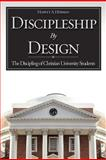 Discipleship by Design, Herman, Harvey A., 1606476440
