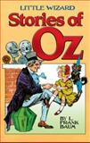 Little Wizard Stories of Oz, L. Frank Baum, 0486476448