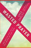 Wasted Prayer, Greg Darley, 1400206448