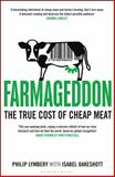 Farmageddon, Philip Lymbery and Isabel Oakeshott, 1408846446