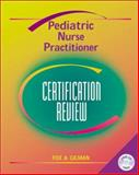 The Pediatric Nurse Practitioner Certification Review 9780323006446