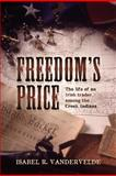 Freedom's Price, Isabel R. Vandervelde, 1467936448