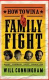 How to Win a Family Fight, Will Cunningham, 1590526449
