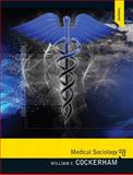 Medical Sociology, Cockerham, William C., 0205806449