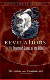 Revelation and Other Prophetic Books of the Bible, St John the Evangelist Staff, 0486456447