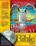 Debian GNU/Linux 3. 1 Bible, David B. Harris and Benjamin Mako Hill, 0764576445