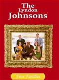 The Lyndon Johnsons, Cass R. Sandak, 0896866440