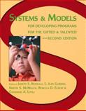 Systems and Models for Developing Programs for the Gifted and Talented 2nd Edition