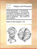 Three Discourses, Native Of This Kingdom J. M., 1140746448