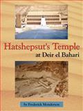 Hatshepsut's Temple at Deir el Bahari, Frederick Monderson, 1425966446