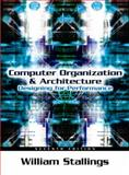 Computer Organization and Architecture : Designing for Performance, Stallings, William, 0131856448