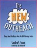 The New Outreach, Sandra S. Swan, 0898696445