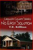No Easy Solution, T. Killian, 1493656449