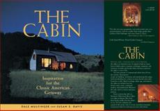 The Cabin, Dale Mulfinger and Susan E. Davis, 1561586447