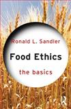 Food Ethics 1st Edition