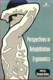 Perspectives in Rehabilitation Ergonomics 9780748406449